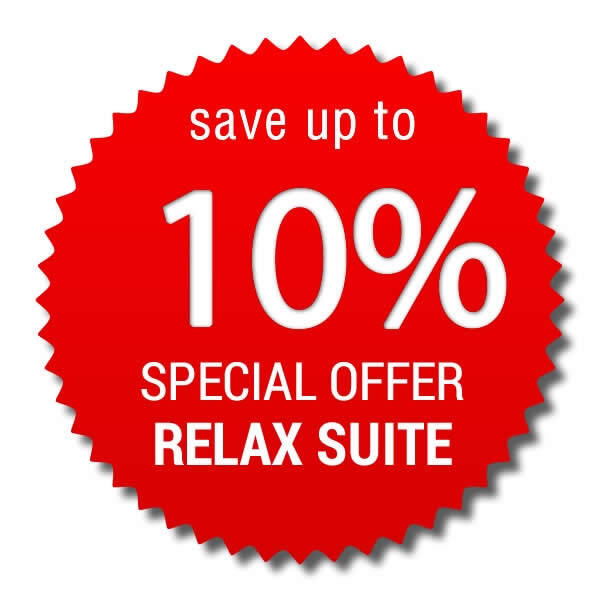 Relax Suite > save up to 10%!
