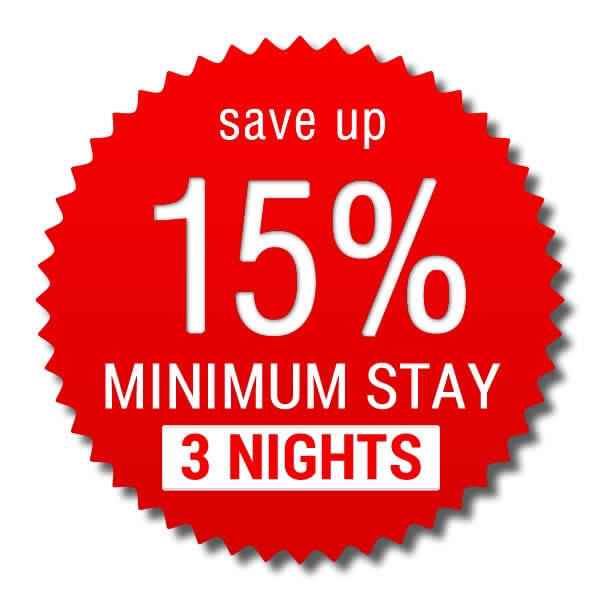 Minimum Stay 3 nights > save up 15%!