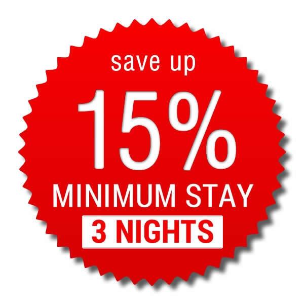 Minimum Stay 3 nights > save up 15%!